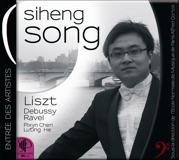 Siheng Song : works by Liszt, Debussy, Ravel and Chinese composers © ENMP